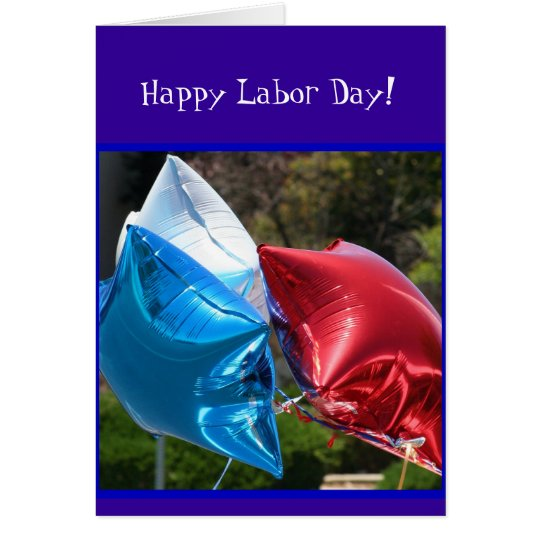 Happy Labor Day Ballon greeting cars Card