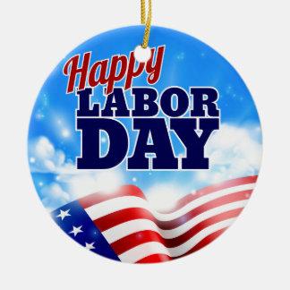 Happy Labor Day Ceramic Ornament