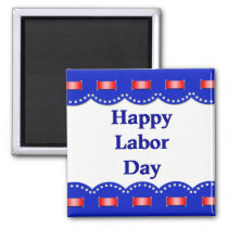Happy Labor Day Patriotic Red, White & Blue Magnet