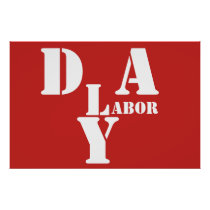 HAPPY LABOR DAY POSTER by lucky karma