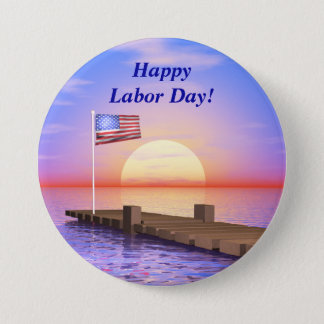 Happy Labor Day US Flag and Dock Pinback Button