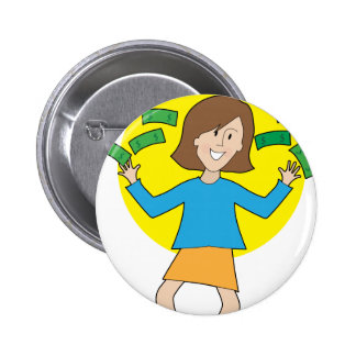 Happy Lady and Money 2 Inch Round Button