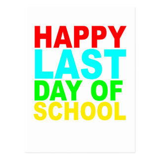 Happy Last Day of School s T-Shirts.png Postcard