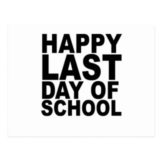 Happy Last Day of School T-Shirts.png Postcard