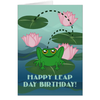 Happy Leap Day Birthday! Leaping Frog on Lily Pad Card
