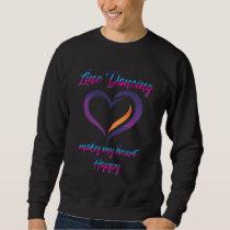 Happy Line Dancing Love Country Line Dancer Sweatshirt