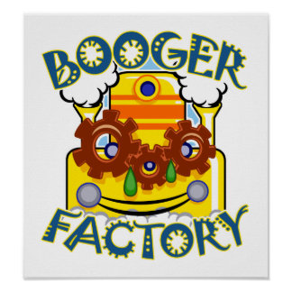 Happy Little Booger Factory Poster