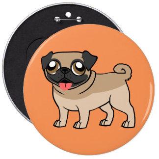Happy little Pug HUGE 6inch Button