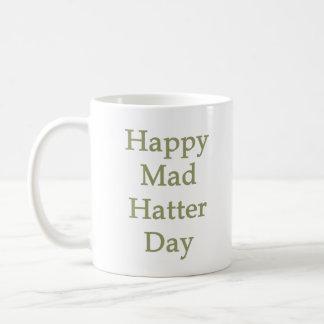 Happy Mad Hatter Day Coffee Mug