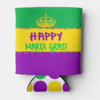 Happy Mardi Gras Purple Green and Gold Crown Can Cooler