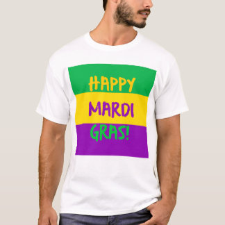 Happy Mardi Gras Purple Green and Gold T-Shirt