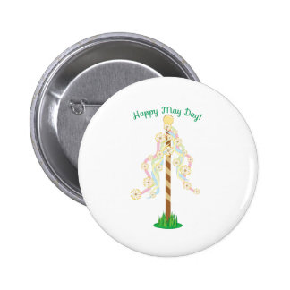 Happy May Day Pinback Button