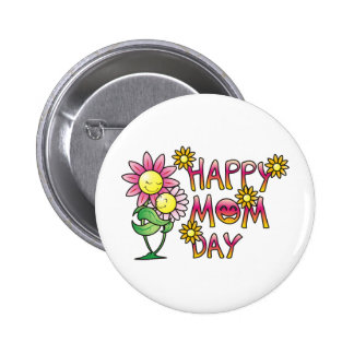 Happy Mom Day Shirts Pinback Button