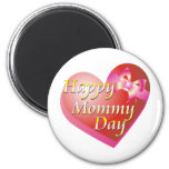 Happy Mommy Day Shirt Fridge Magnet