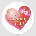 Happy Mommy Day Shirt Round Stickers