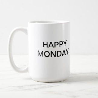 Happy Monday Cup/Mug Coffee Mug