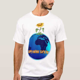Happy Mother Earth Day Shirt