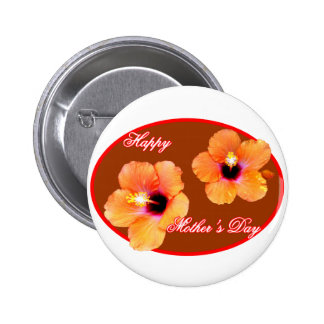 Happy Mother s Day Hibiscus Brown Red Oval The MUS Buttons