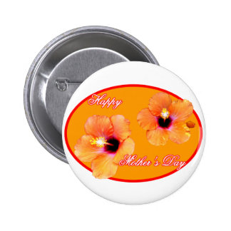 Happy Mother s Day Hibiscus Orange Red Oval The MU Button