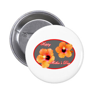 Happy Mother s Day Hibiscus Silver Red Oval The MU Pinback Button