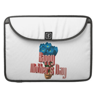 Happy Mothers Day 3 Sleeve For MacBook Pro