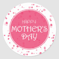 Happy Mother's Day Abstract Pink Classic Round Sticker