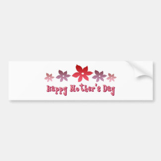 Happy Mother's Day Bumper Stickers