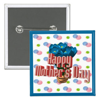 Happy Mother's Day Buttons