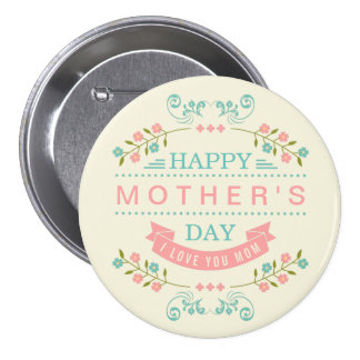 Happy Mother's Day - Chic Teal Cream Pink Floral 3 Inch Round Button
