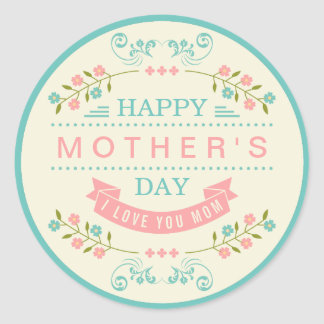 Happy Mother's Day - Chic Teal Cream Pink Floral Classic Round Sticker