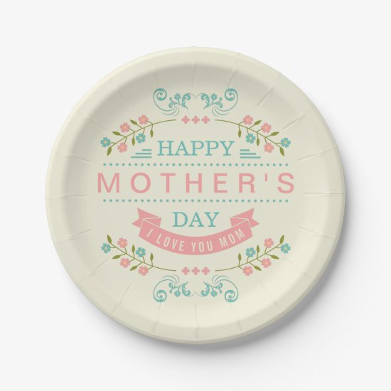 Happy Mother's Day - Chic Teal Cream Pink Floral Paper Plate