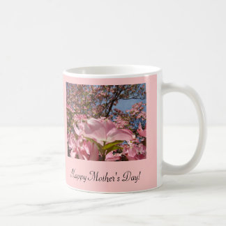 Happy Mother's Day Coffee mug gifts Pink Dogwood