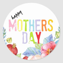 Happy Mothers day colorful typography Classic Round Sticker