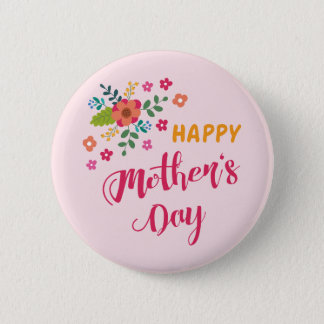 """Happy Mother's Day"" Cute Floral Pink Illustration Pinback Button"
