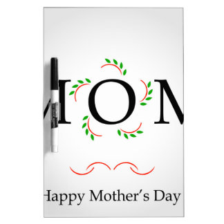 Happy Mothers day Dry-Erase Board