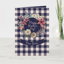 Happy Mother's Day! | For Sister | Plaid Floral Card