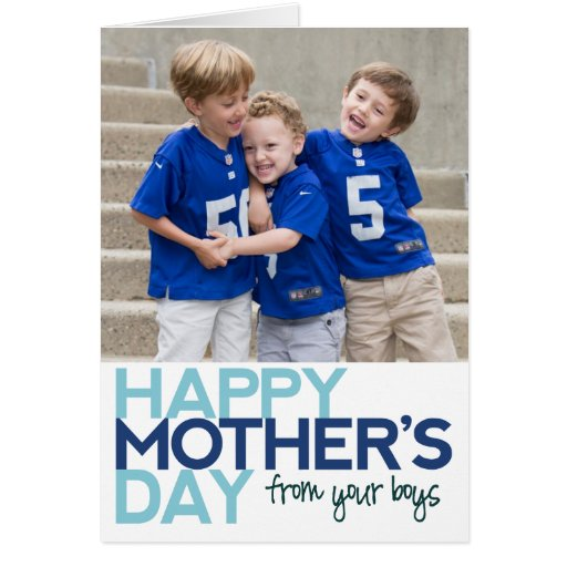 Happy Mother's Day from your Boys Greeting Card