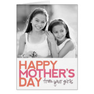 Happy Mother's Day from your Girls! Greeting Card