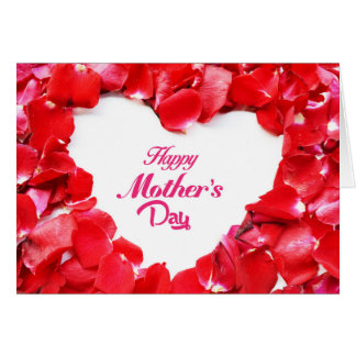 Happy Mother's Day - Heart Shaped Rose Petals Card