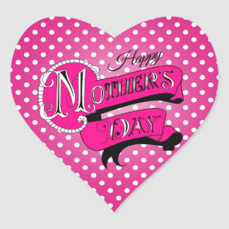 Happy mother's day! heart sticker