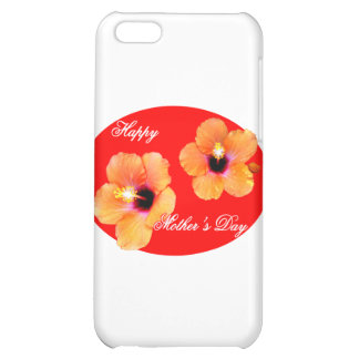 Happy Mother's Day Hibiscus Red Red Oval The MUSEU Cover For iPhone 5C