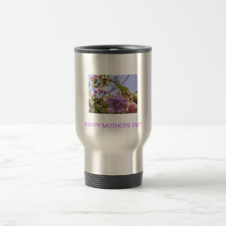 Happy Mother's Day I 15 Oz Stainless Steel Travel Mug