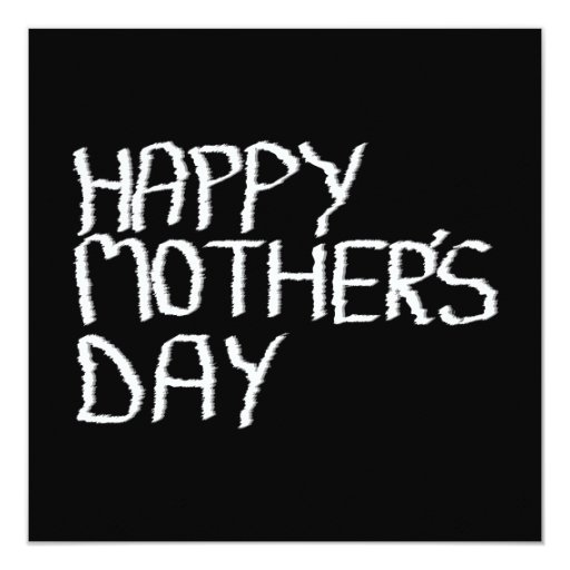 Happy Mother's Day. In Black and White. Invitation