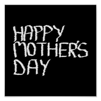 Happy Mother's Day. In Black and White. Poster