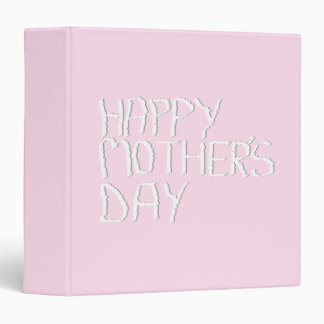 Happy Mothers Day. In pink and White. Custom Binder