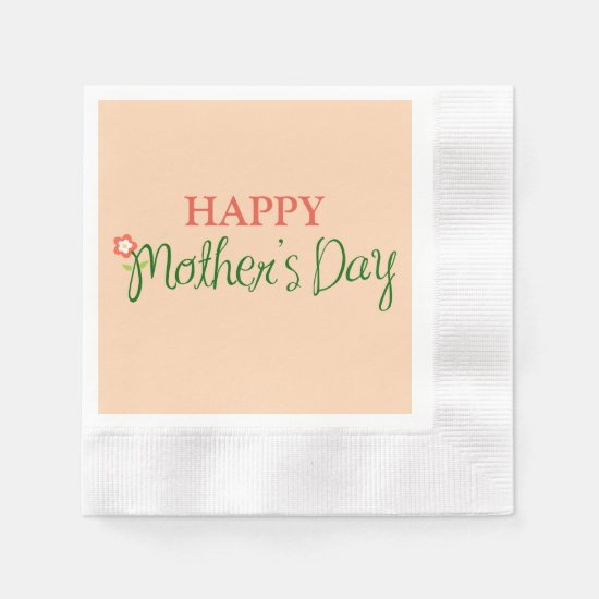 Happy Mother's Day Light Apricot Napkin