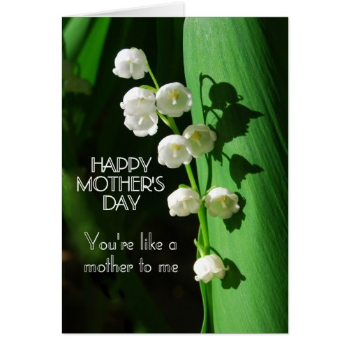 Happy Mother's Day Like a Mother to Me Lily of the Card
