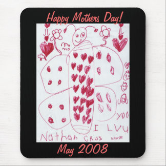 Happy Mothers Day!, May 2008 Mouse Pad