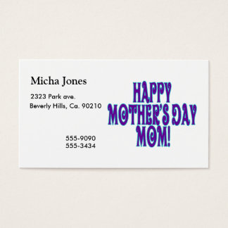 Happy Mothers Day Mom Business Card