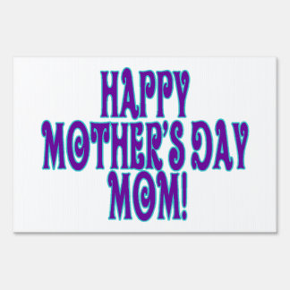 Happy Mothers Day Mom Lawn Sign